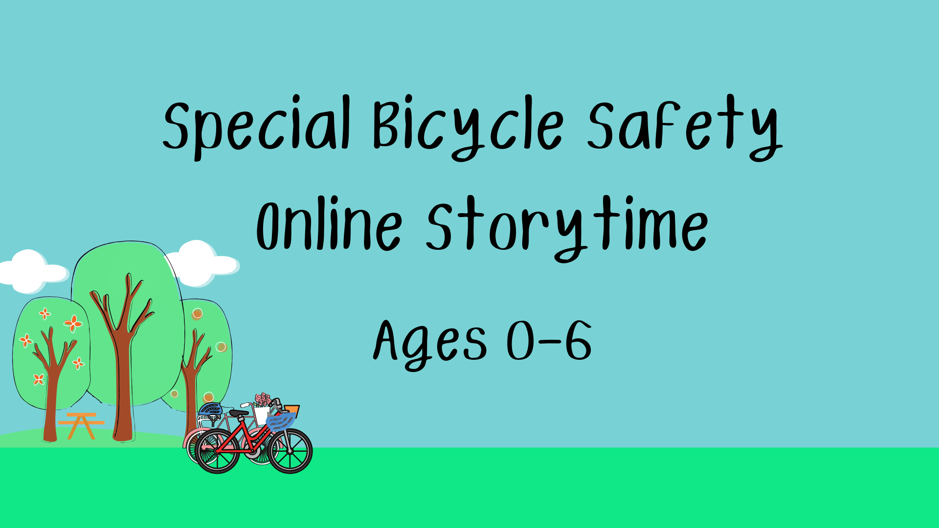 Special Bicycle Safety Online Storytime Ages 0-6