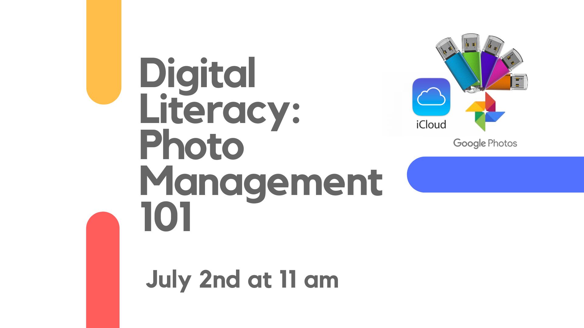 Computer Literacy - Digital Photo Management 101