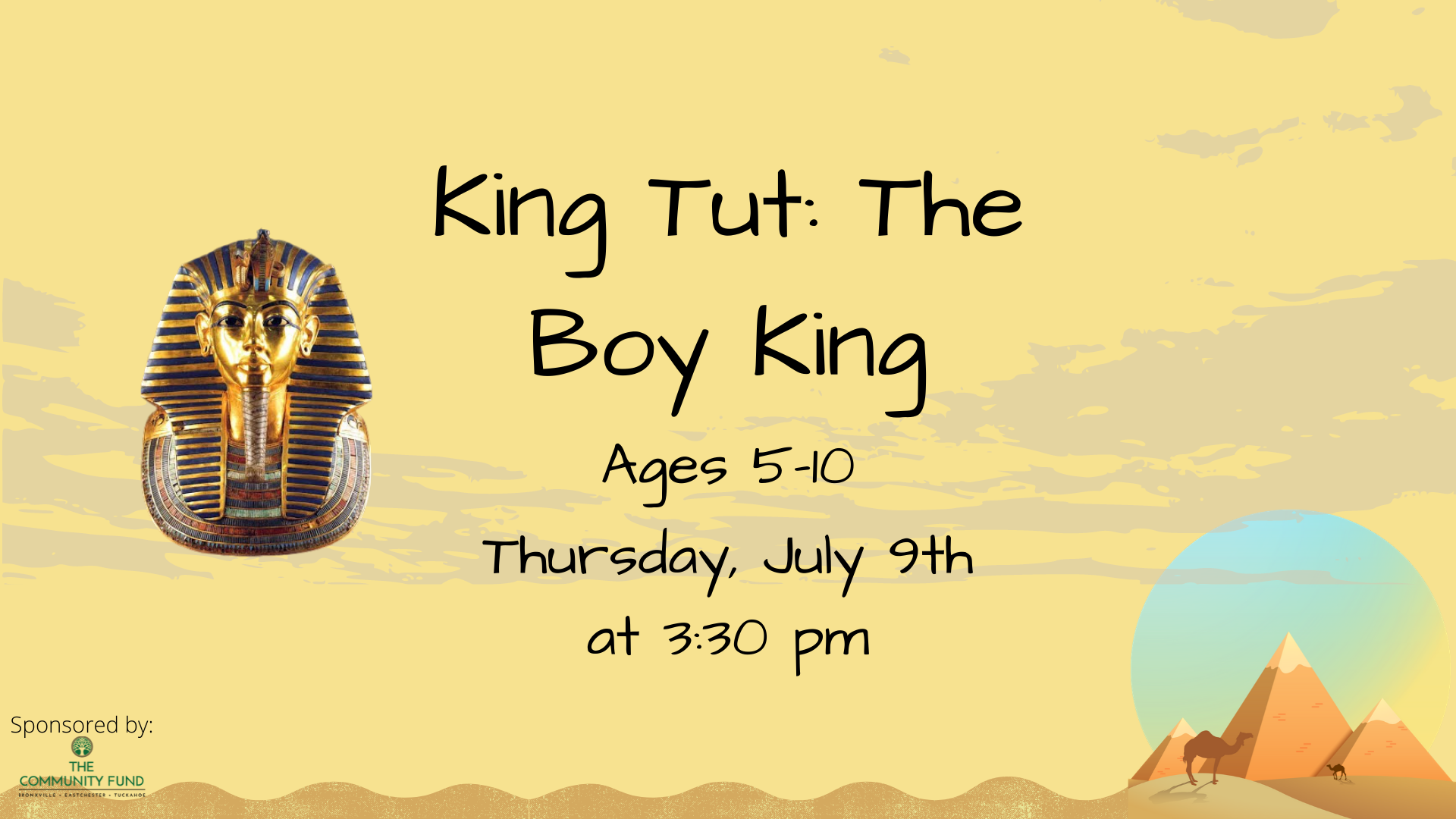 King Tut: The Boy King, Ages 5-10