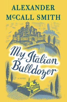 "Book Club - ""My Italian bulldozer"" Alexander McCall Smith"
