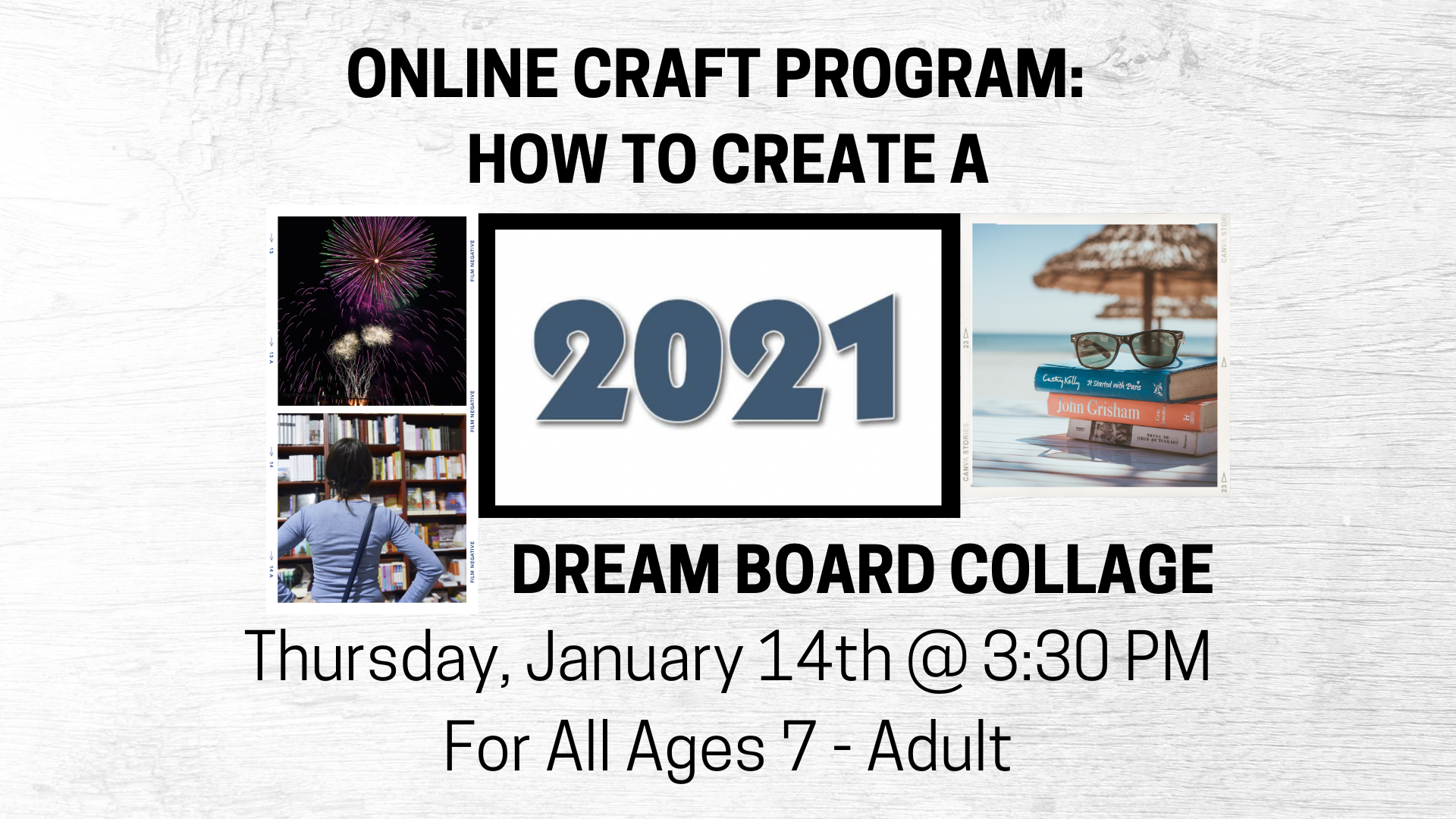 Online Craft Program:  How to Create a Dream Board Collage,  Ages 7-Adult