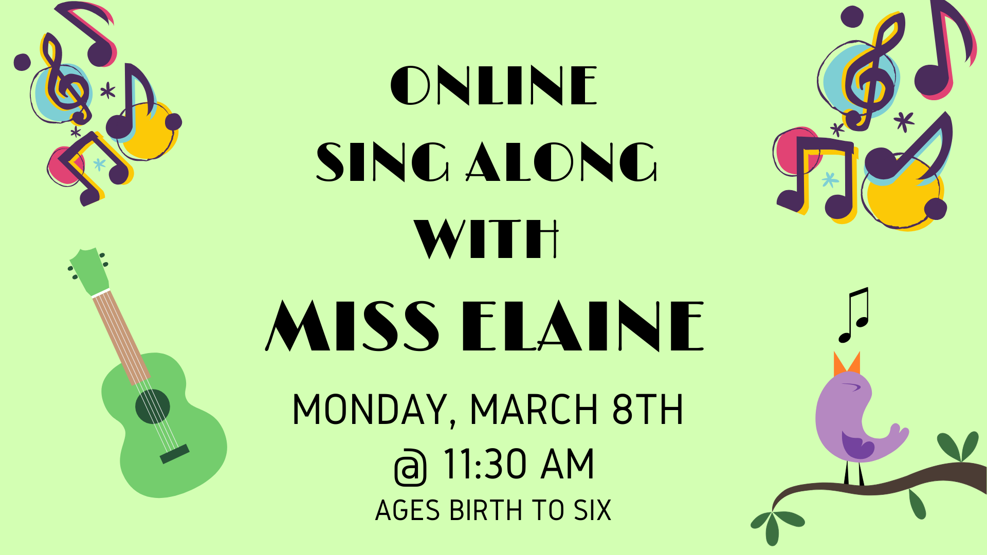 Sing-Along with Miss Elaine, Ages Birth - 6