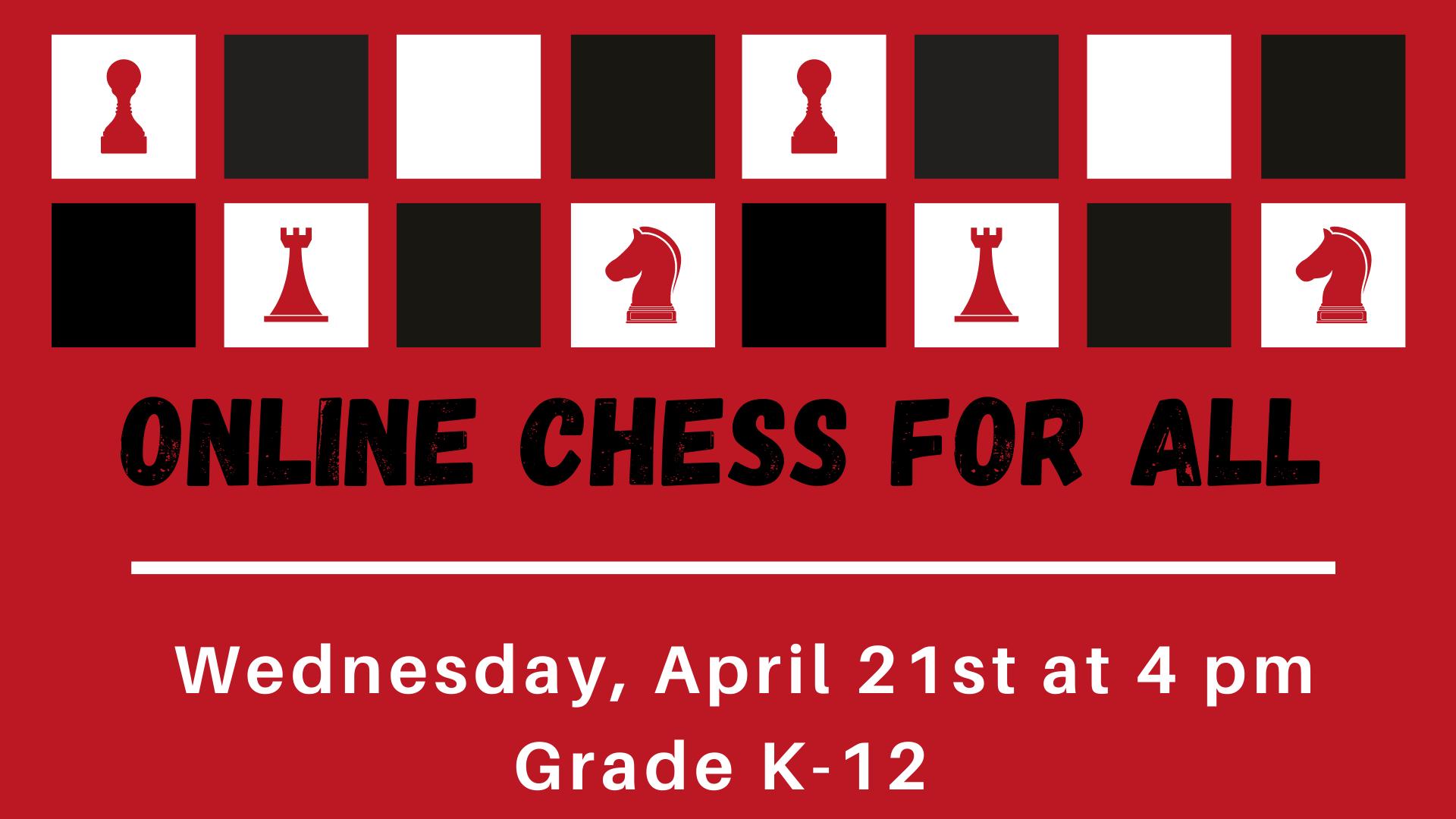 Online Chess for All -  Grades K - 12