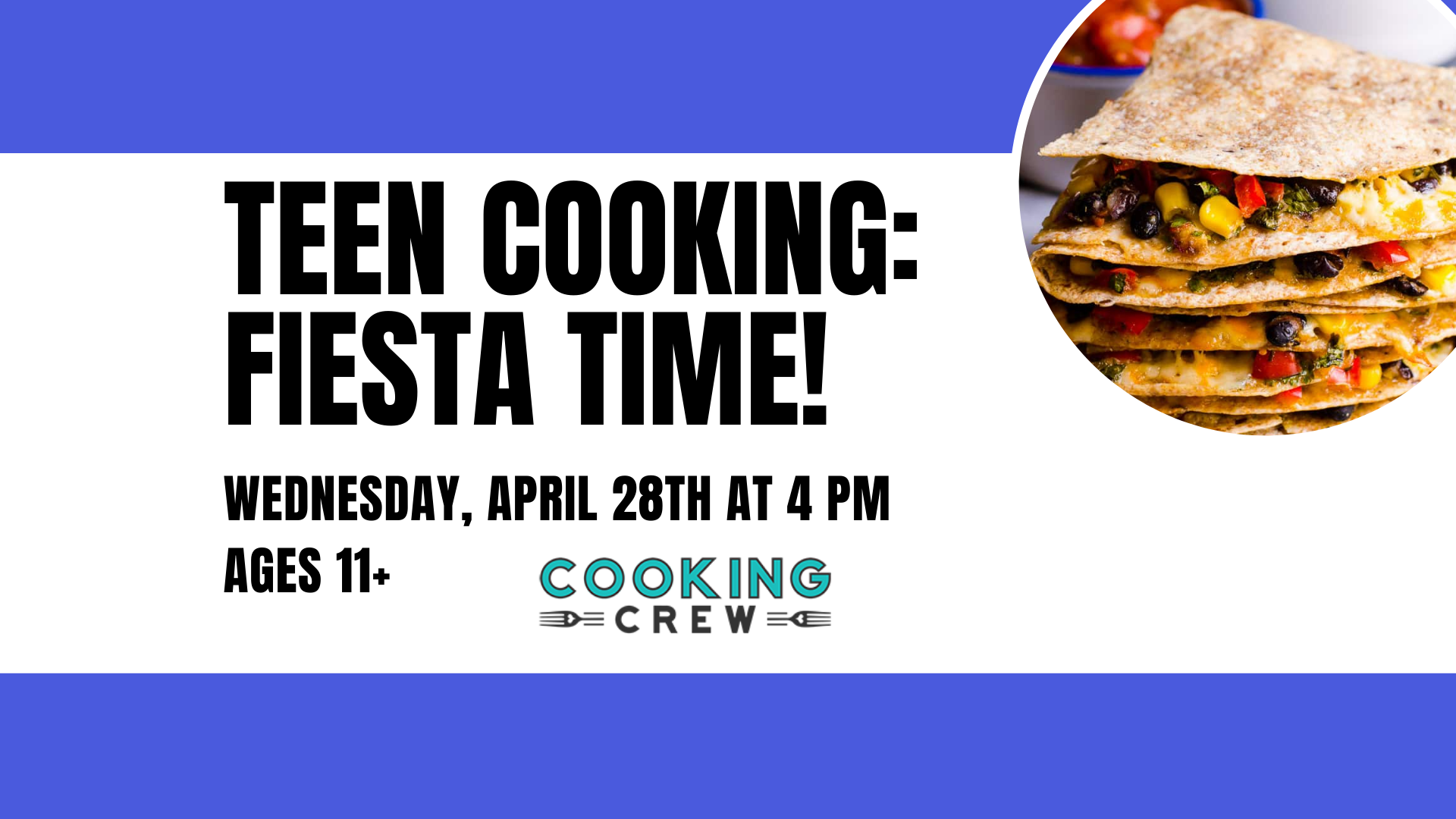 Online Teen Cooking:  Fiesta Time!, Ages 11+