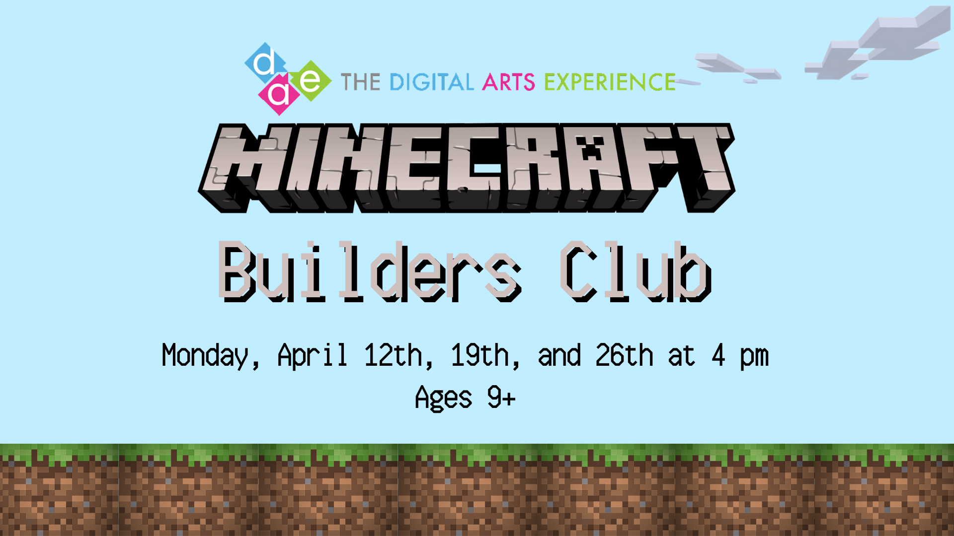 DAE - Online Minecraft Builders Club -  Tweens and Teens, Ages 9+