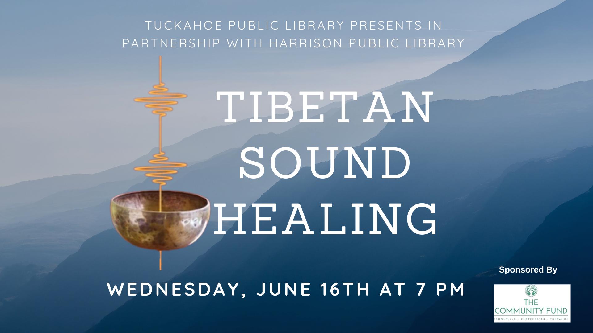 Tibetan Sound Healing