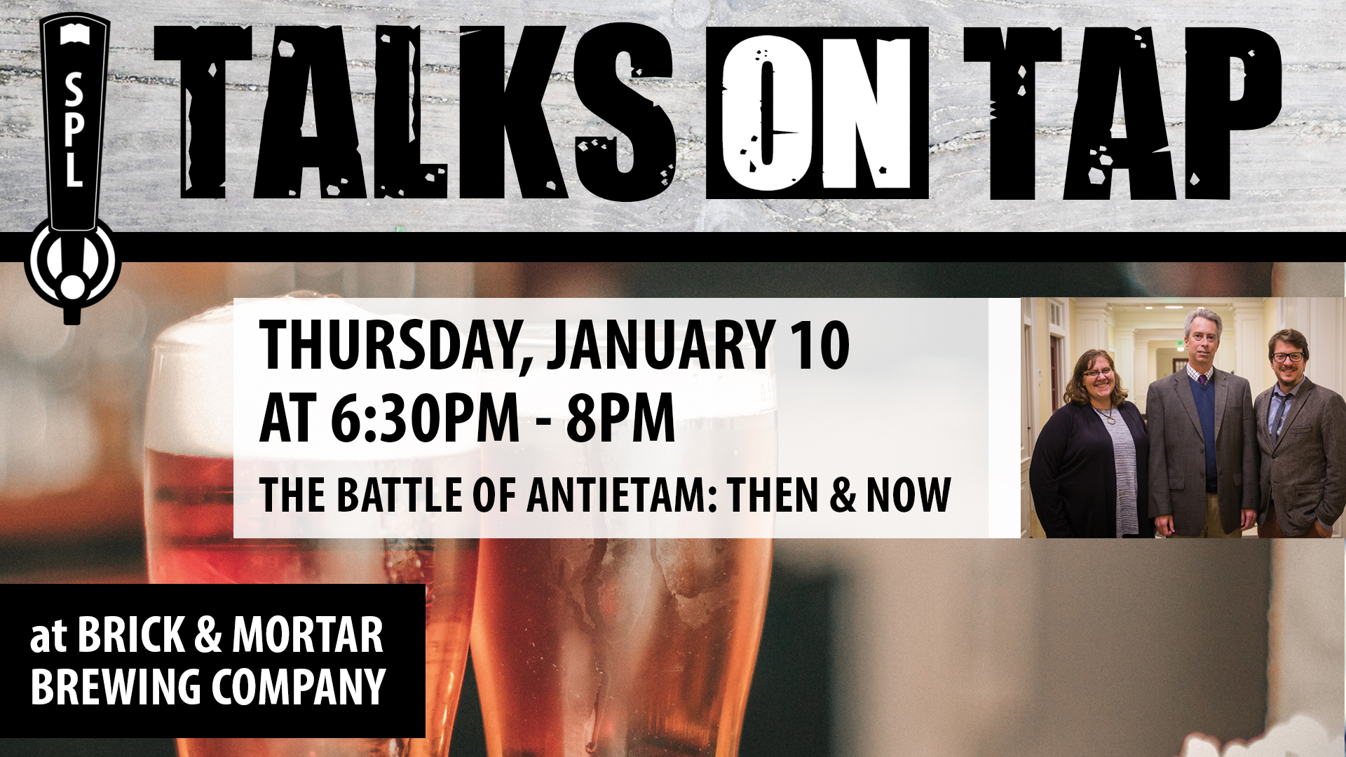 Talks on Tap : The Battle of Antietam, Then and Now