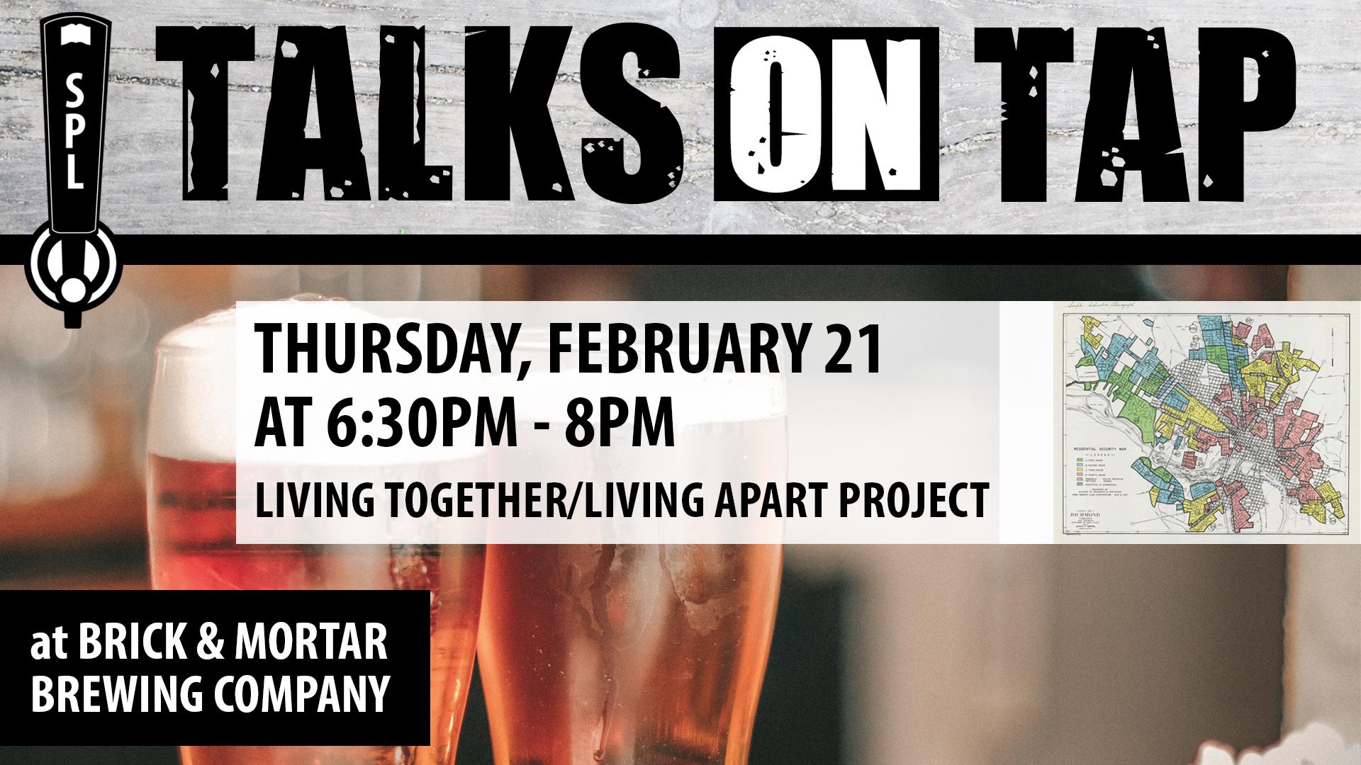 Talks on Tap : Living Together/Living Apart