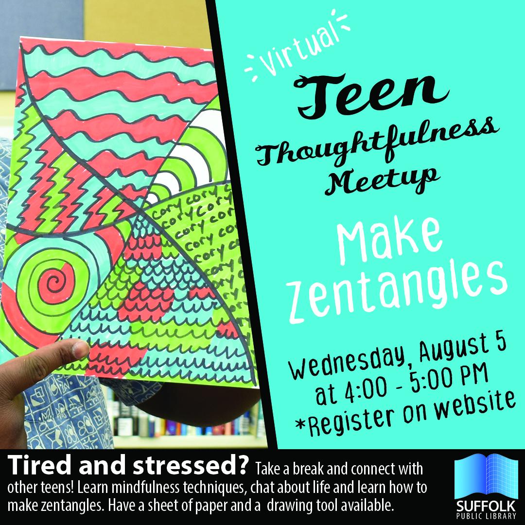 Teen Thoughtfulness Zoom Meet-up: Zentangles [LIVE]