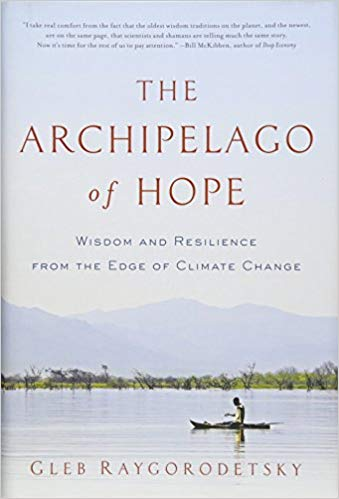 Science Cafe Book Club: Archipelago of Hope: Wisdom and Resilience from the Edge of Climate Change