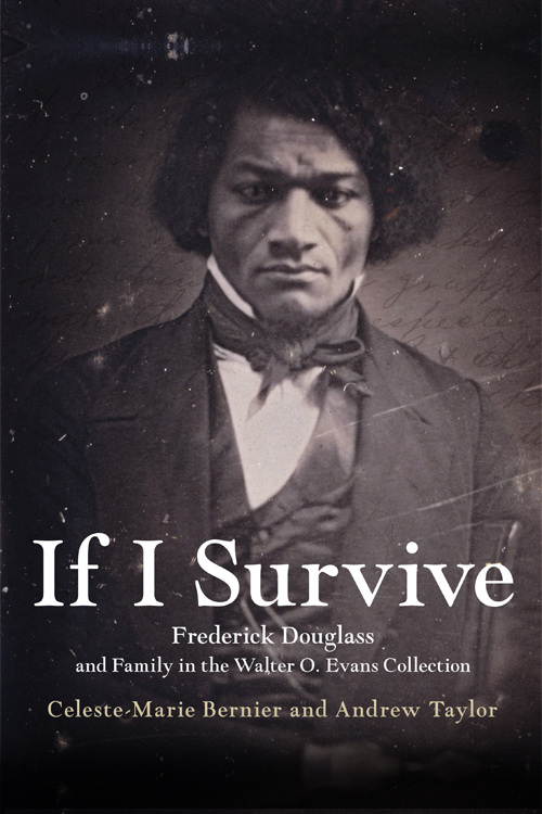 "Our Bondage and Our Freedom: The Frederick Douglass Family's ""Struggle for Liberty"""
