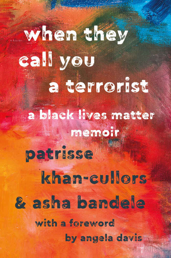 "Books Sandwiched In (book review: ""When They Call You A Terrorist: A Black Lives Matter Memoir"")"