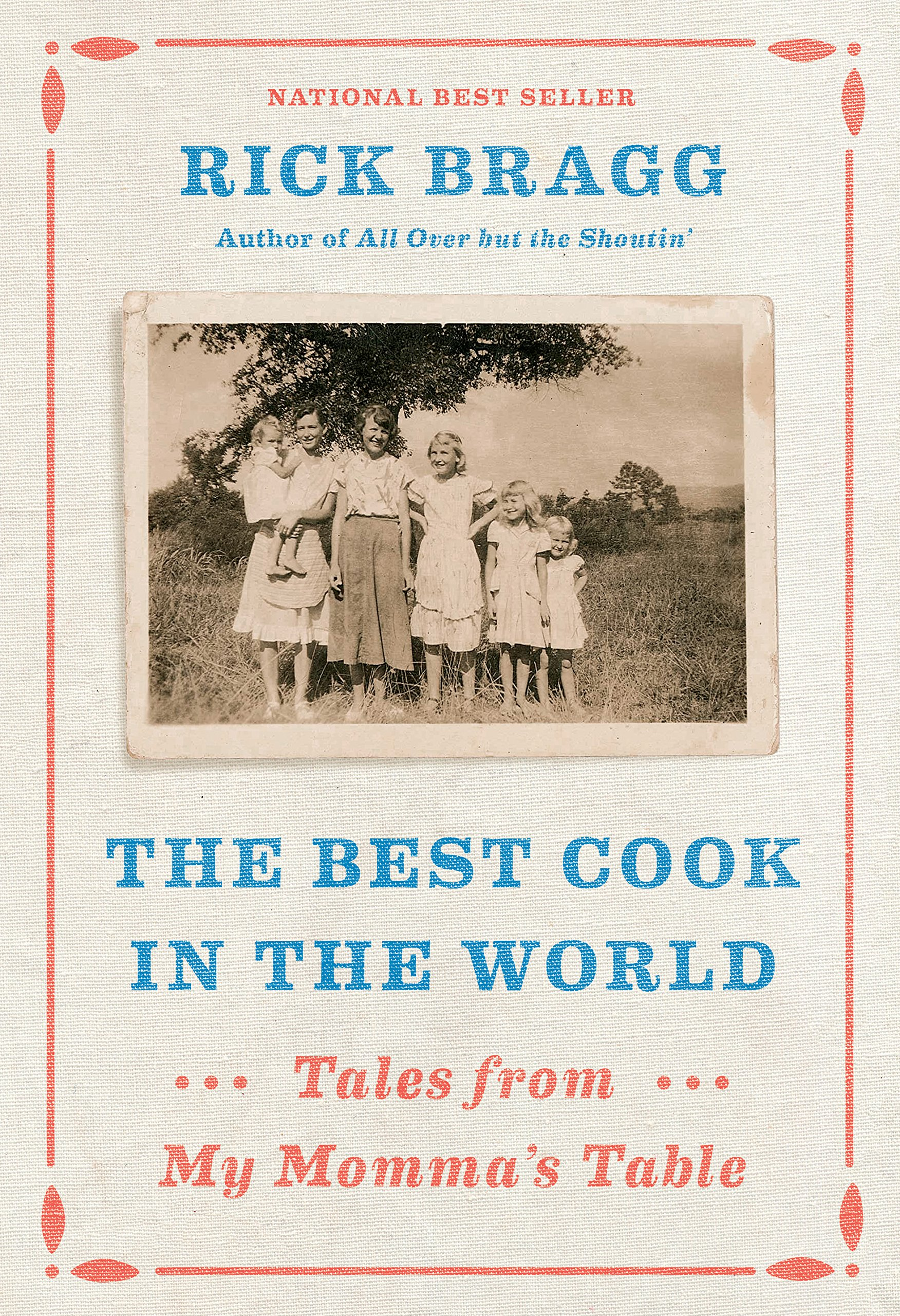 "Books Sandwiched In (book review: ""The Best Cook in the World: Tales from My Momma's Table"")"