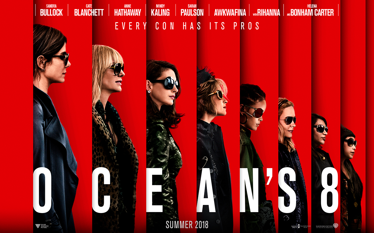 "See It First--Saturday Movie Matinee ""Ocean's 8"""