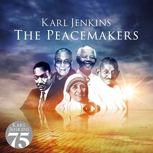 The Peacemakers by Karl Jenkins presented by the Rochester Oratorio Society
