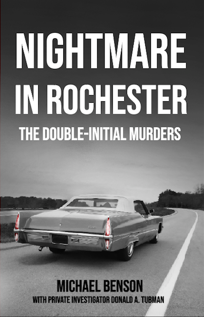Rochester's Rich History: Nightmare in Rochester: The Double-Initial Murders