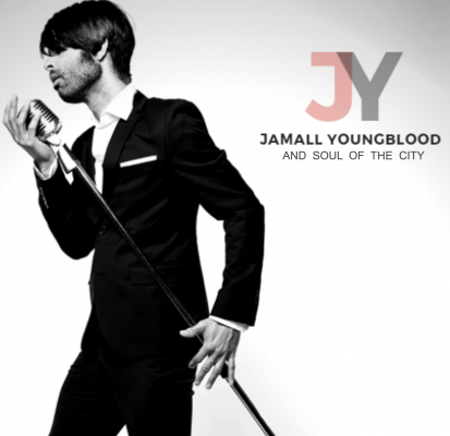 Jamall Youngblood and Soul of the City (Fringe Festival Event!)
