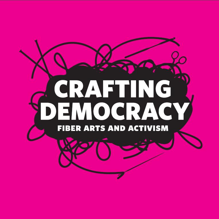 Crafting Democracy Exhibit: Opening Reception