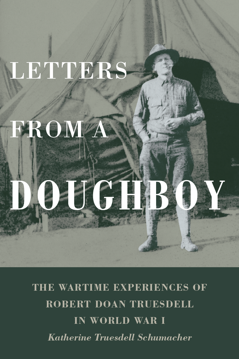 Rochester's Rich History: Letters From A Doughboy