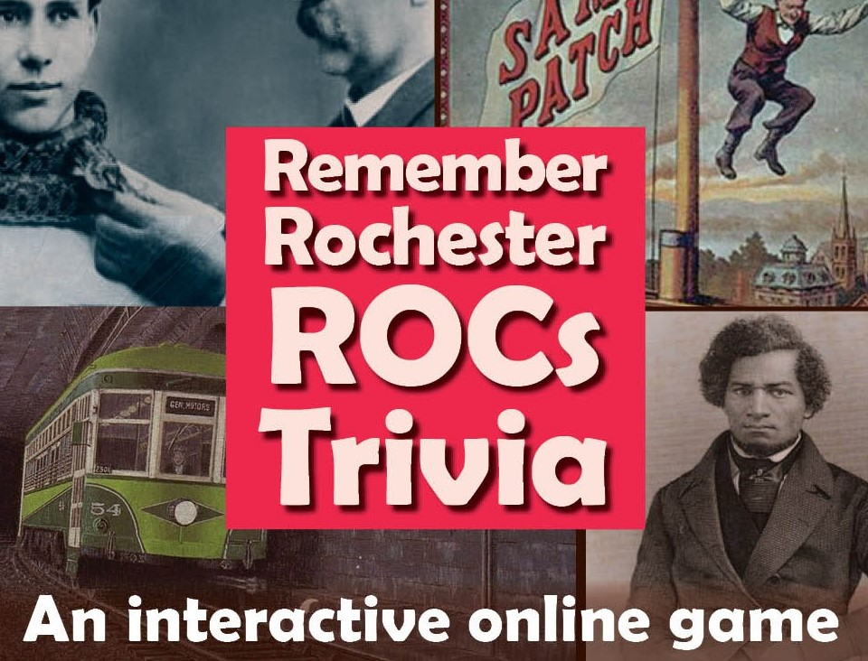 Remember Rochester ROCS! Local History Trivia.