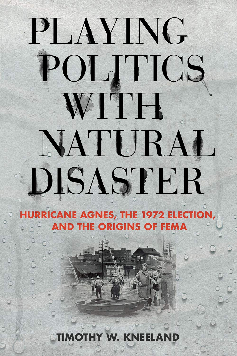 Rochester's Rich History: Playing Politics With Natural Disaster