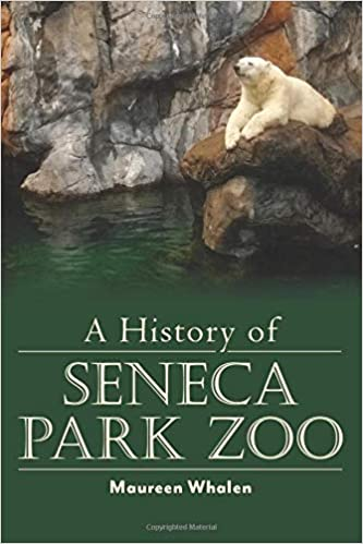 Rochester's Rich History: The History of Seneca Park Zoo