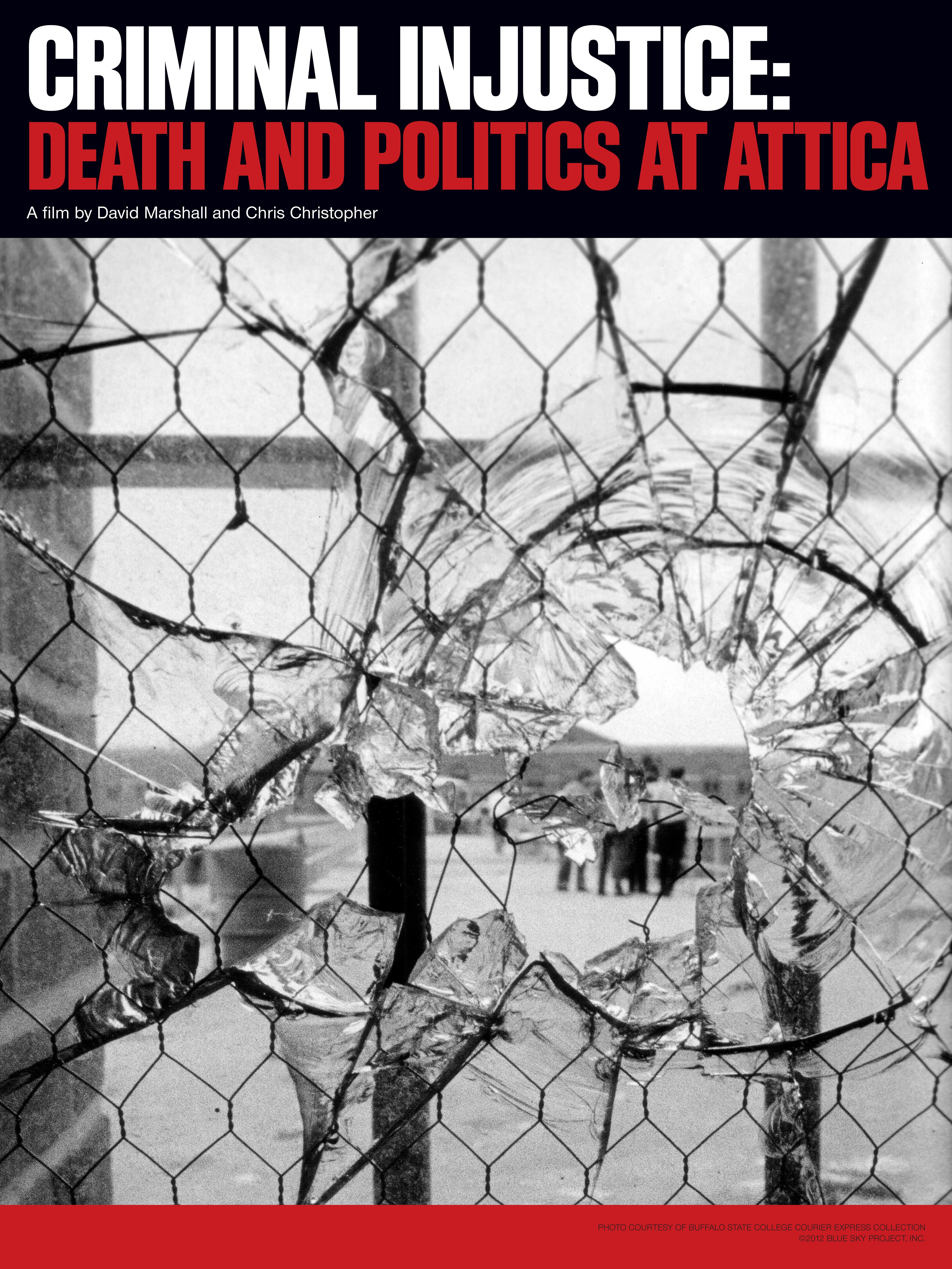 Criminal Injustice: Death and Politics at Attica