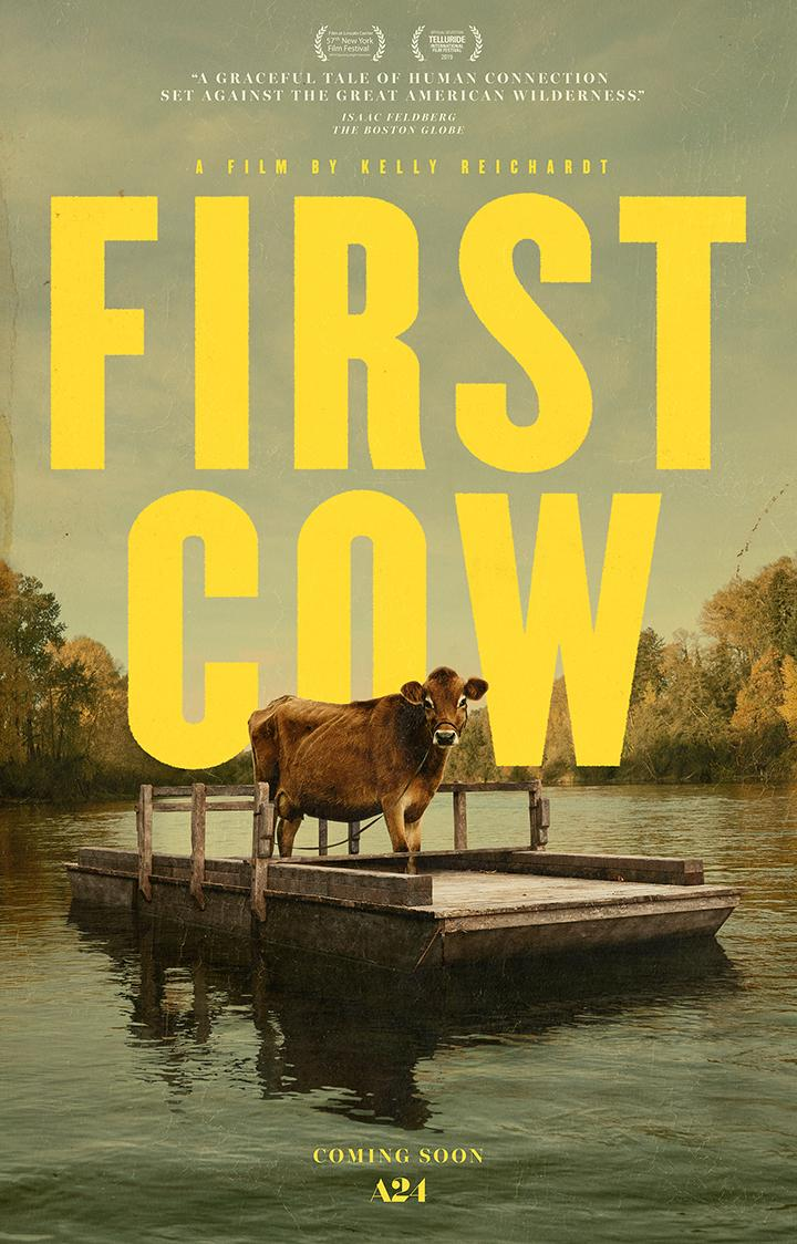 """First Friday Films: """"First Cow"""""""