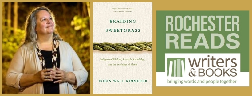 **VIRTUAL VERSION** W&B presents 2021 'Rochester Reads' author Robin Wall Kimmerer, sponsored by FFRPL