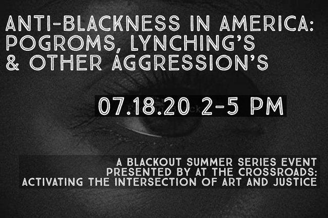 Anti-Blackness in America: Pogroms, Lynchings, and Other Aggressions