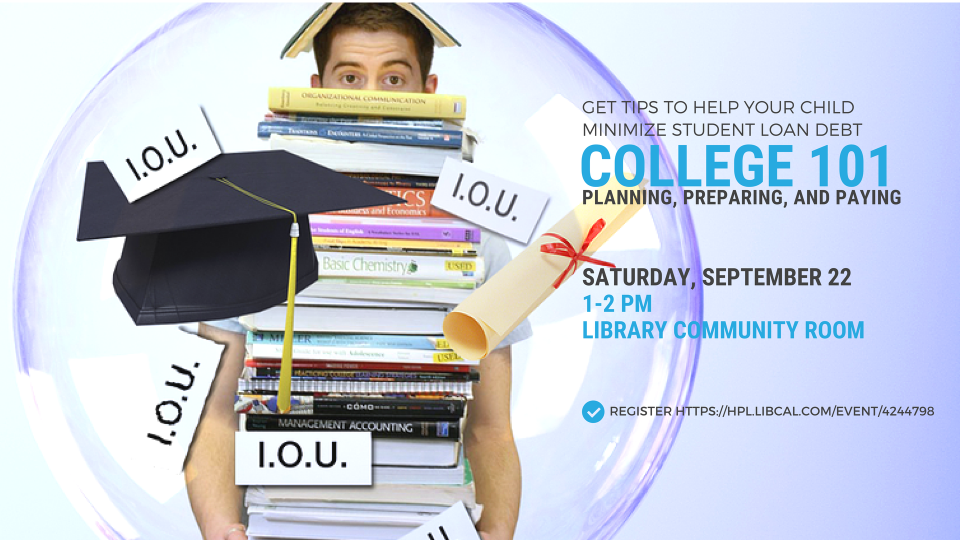 Get Valuable Tips at College 101: Planning, Preparing, and Paying for College