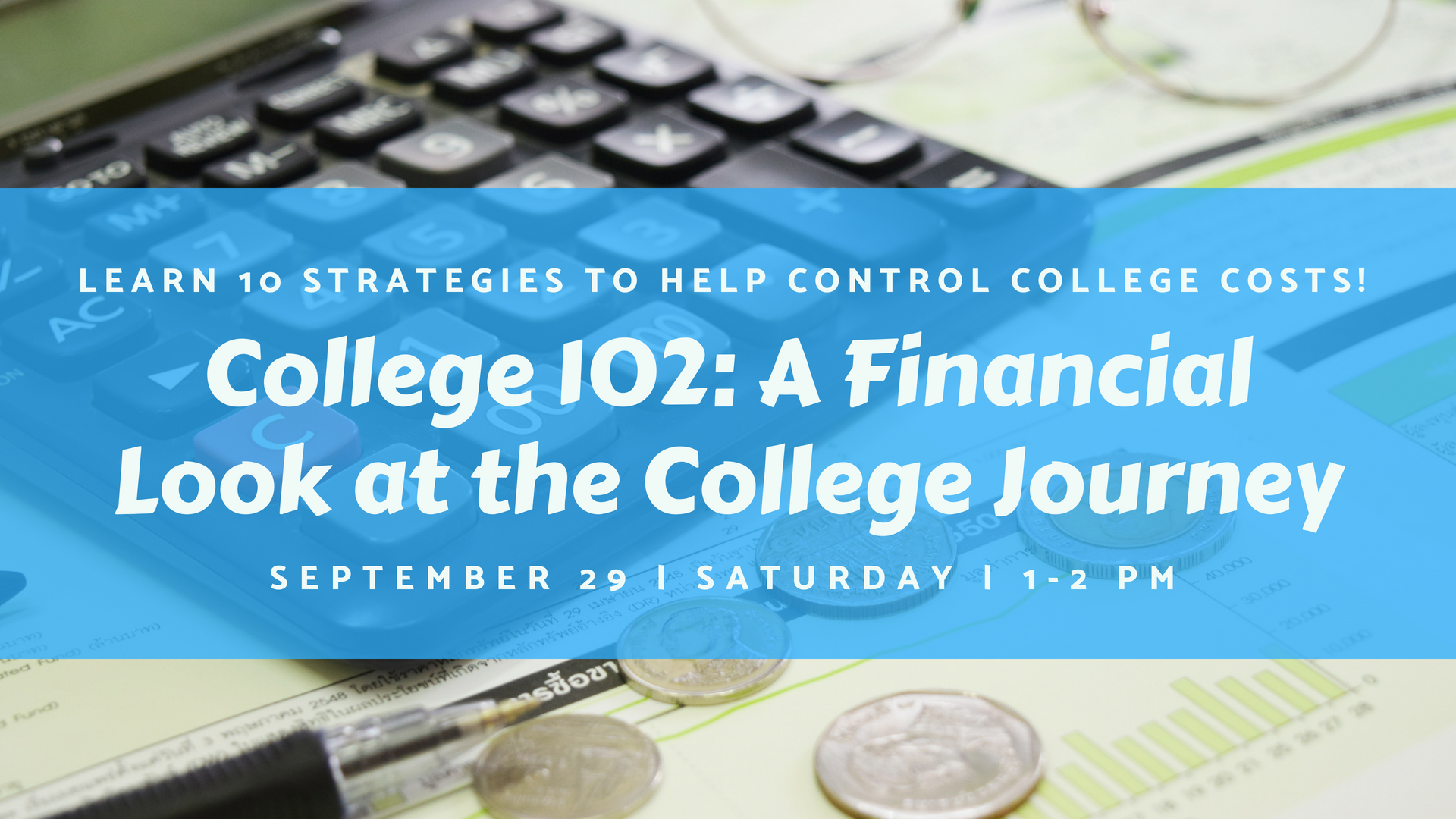 College 102: A Financial Look at the College Journey