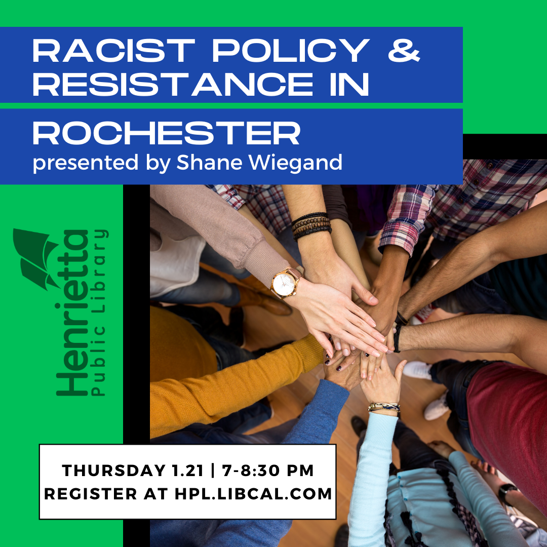 Racist Policy and Resistance in Rochester