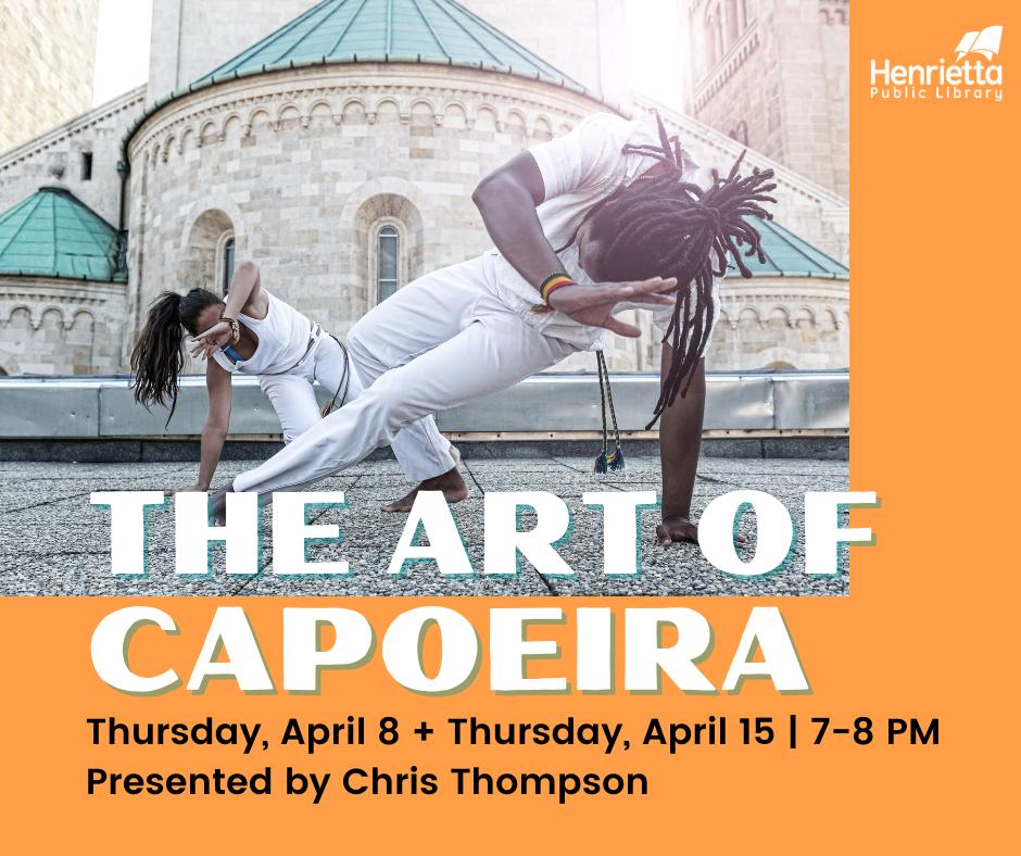 The Art of Capoeira with Chris Thompson