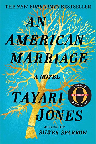 Read the Book—Join the Discussion: AN AMERICAN MARRIAGE by Tayari Jones
