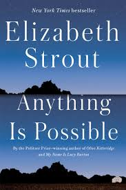 Read the Book—Join the Discussion: ANYTHING IS POSSIBLE by Elizabeth Strout