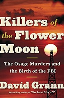 Books Sandwiched In: KILLERS OF THE FLOWER MOON: The Osage Murders and the Birth of the FBI