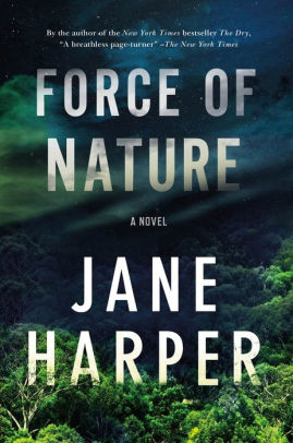 BML Book Discussion Group: FORCE OF NATURE, a novel by Jane Harper