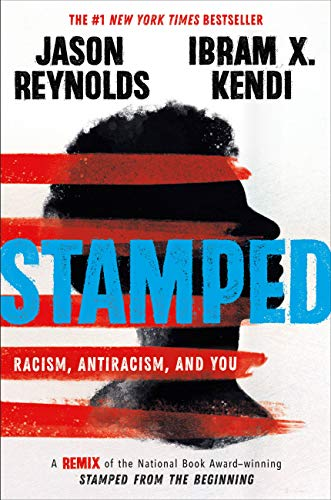 Stamped by Jason Reynolds & Ibram X Teen/Tween Book Discussion