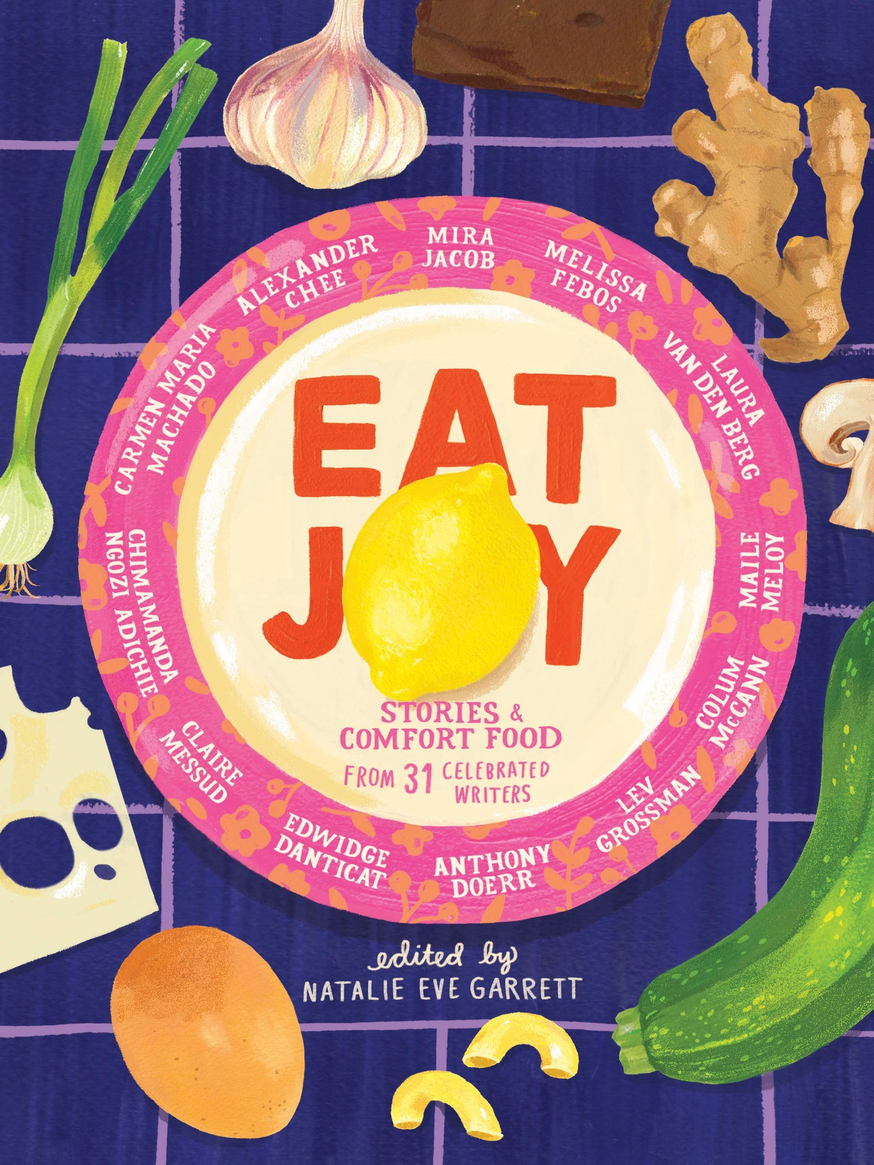 Zoom Adult Book Discussion Group: Eat Joy: Stories and Comfort Food from 31 Celebrated Writers