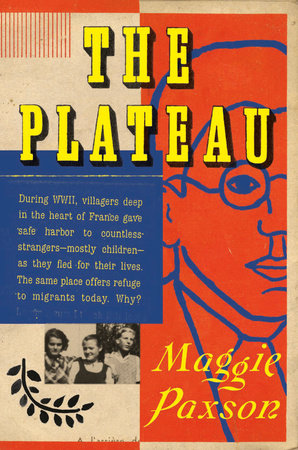 Zoom Lecture: The Plateau: A French Village, Holocaust Rescue, and Lessons for Turbulent Times