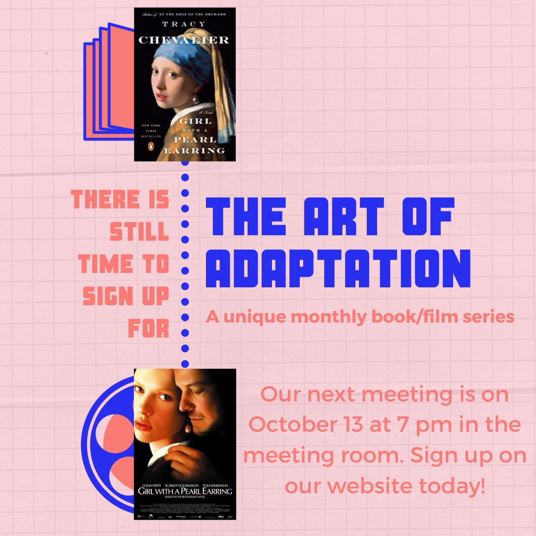 """The Art of Adaptation: Books to Movies -- """"Girl with a Pearl Earring""""  - Now meeting at the library!"""
