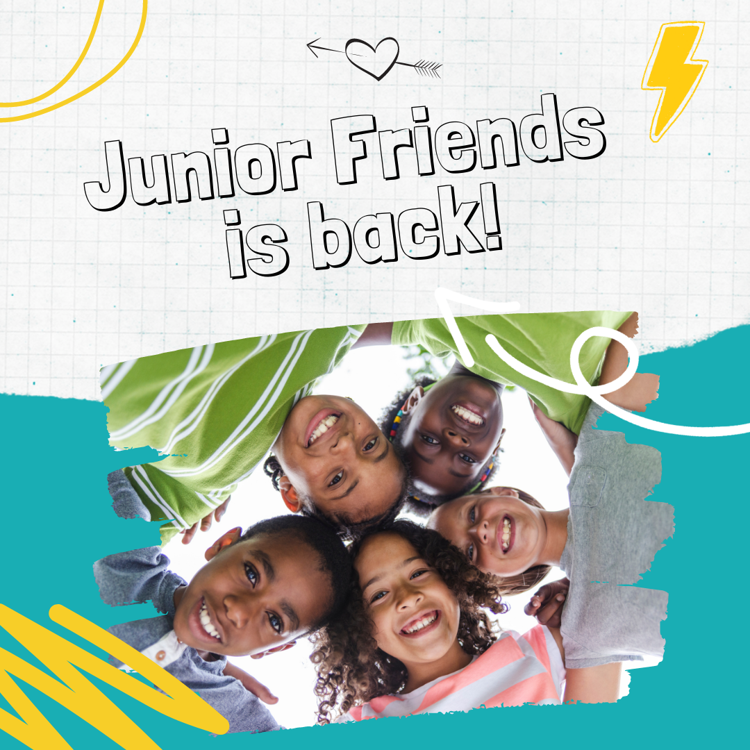 Junior Friends Is Back!!
