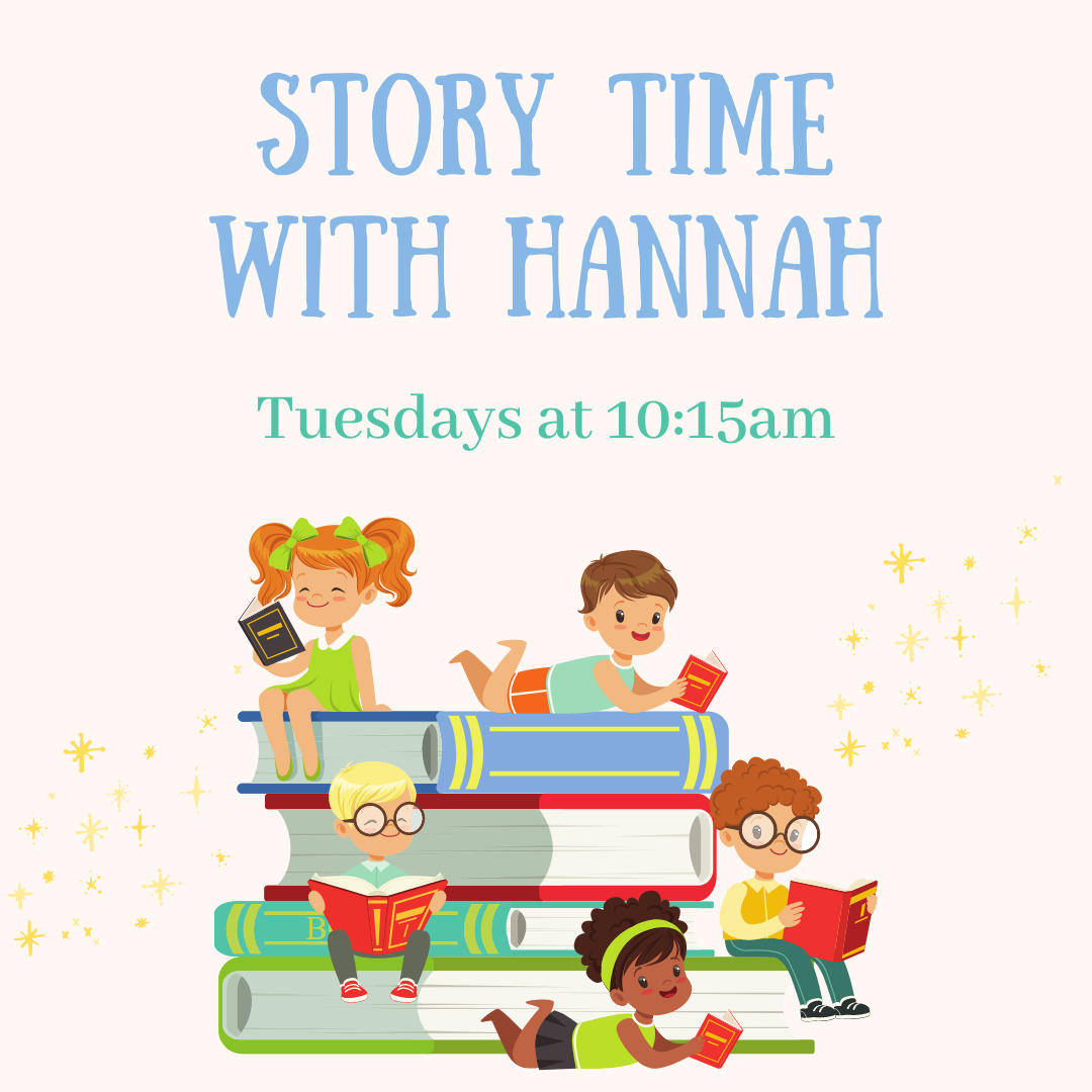 Story Time with Hannah