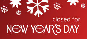 We will be closed all day New Year's Eve & New Year's Day. We will re-open Wednesday 1/2/19
