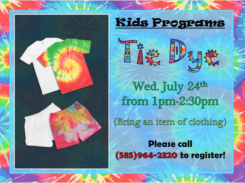 Tie Dye  - Bring a pre-washed 100% cotton item of clothing. (no towels , please )