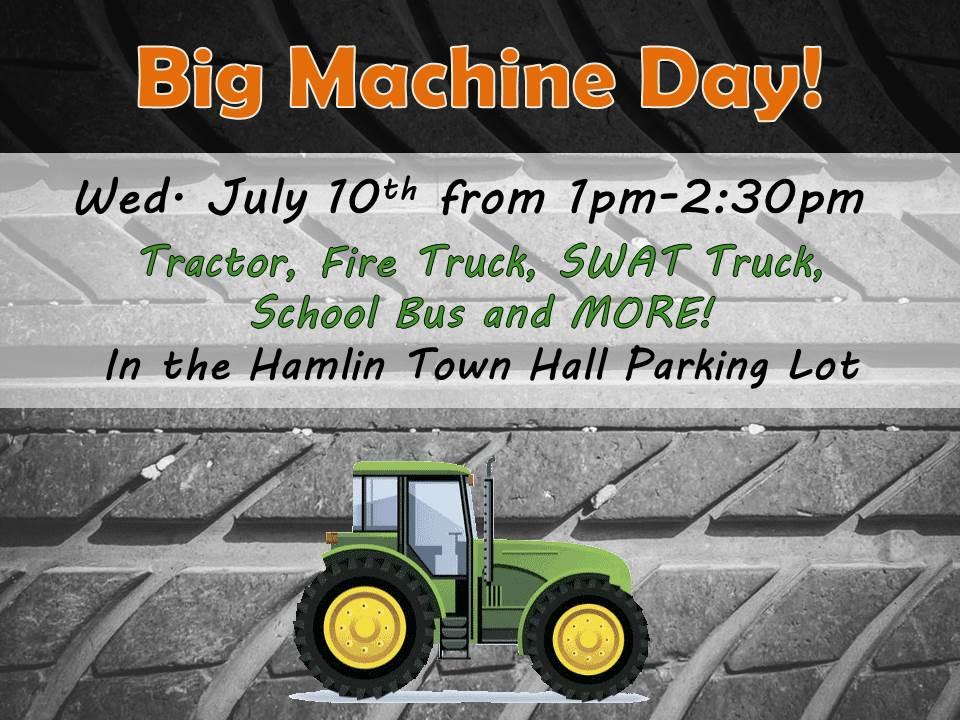 Big Machine Day : Hamlin Town Hall parking lot