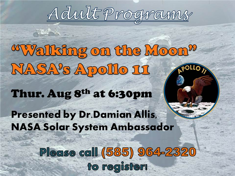 """Walking On the Moon"" - NASA's Apollo 11 - Presented by Dr. Damian Allis, NASA Solar System Ambassador"