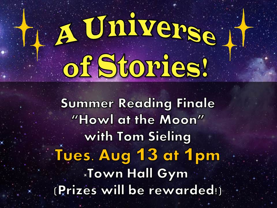 """Summer Reading Finale: """"Howl at the Moon"""" with Tom Sieling"""