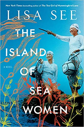 Book Chat (Adult Book Club) This months book is, The Island of Sea Women by: Lisa See